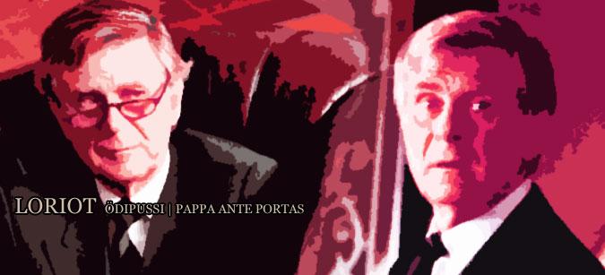 Loriot: Pappa ante portas | Ödipussi